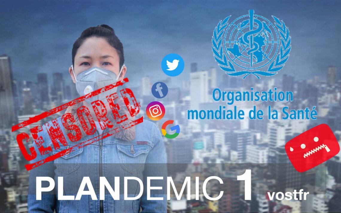 Plandemic documentaire censuré